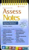 Assess Notes.. Always at Your Side: Nursing Assessment & Diagnostic Reasoning (Spiral bound)