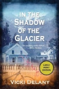 In the Shadow of the Glacier (Paperback)