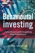 Behavioural Investing: A Practitioner's Guide to Applying Behavioural Finance (Hardcover)