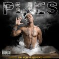 Plies - The Real Testament (Parental Advisory)