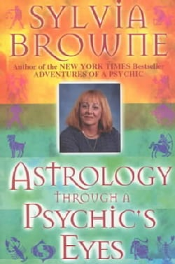 Astrology Through a Psychic's Eyes (Paperback)