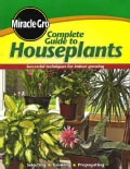 Miracle-Gro Complete Guide to Houseplants (Paperback)