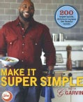 Make It Super Simple With G. Garvin (Paperback)