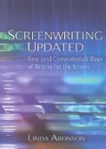 Screenwriting Updated: New (And Conventional) Ways of Writing for the Screen (Paperback)