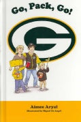 Go, Pack, Go! (Hardcover)