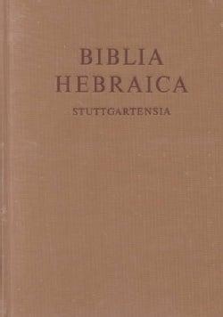 Biblia Hebraica Stuttgartensia (Hardcover)