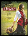 Created to Be His Help Meet: Discover How God Can Make Your Marriage Glorious (Paperback)