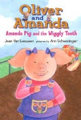 Amanda Pig And the Wiggly Tooth (Hardcover)