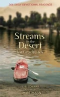 Streams in the Desert for Graduates: 366 Daily Devotional Readings (Paperback)