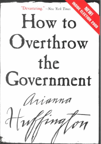 How to Overthrow the Government (Paperback)
