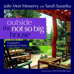 Outside the Not So Big House: Creating the Landscape of Home (Paperback)