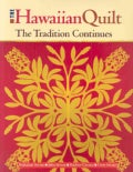 The Hawaiian Quilt: The Tradition Continues (Paperback)