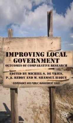 Improving Local Government: Outcomes of Comparative Research (Hardcover)