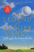 The Legend of Bagger Vance: A Novel of Golf and the Game of Life (Paperback)