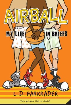 Airball: My Life in Briefs (Paperback)