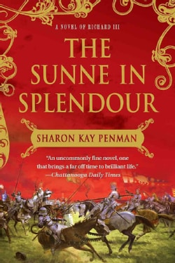 The Sunne in Splendour: A Novel of Richard III (Paperback)