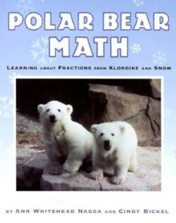 Polar Bear Math: Learning About Fractions from Klondike and Snow (Paperback)