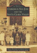 Chinese in San Jose and the Santa Clara Valley (Paperback)