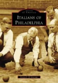 Italians of Philadelphia, (Pa) (Paperback)
