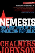 Nemesis: The Last Days of the American Republic (Paperback)