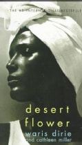 Desert Flower: The Extraordinary Journey of a Desert Nomad (Paperback)
