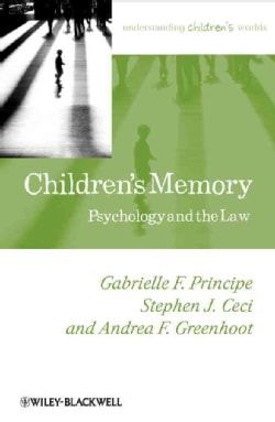 Children's Memory: Psychology and the Law (Paperback)