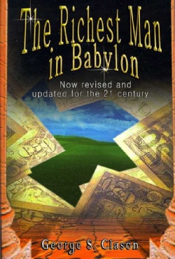 The Richest Man in Babylon: Now Revised and Updated for the 21st Century (Paperback)