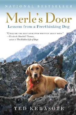 Merle's Door: Lessons from a Freethinking Dog (Paperback)