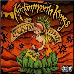 Kottonmouth Kings - Cloud Nine (Parental Advisory)