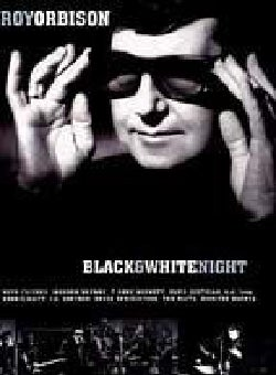 Roy Orbison: Black & White Night (DVD)