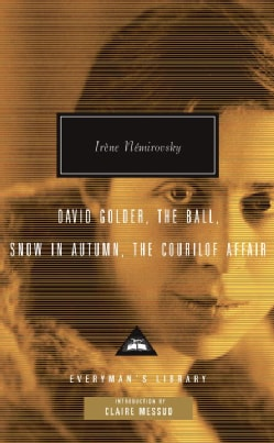 David Golder, The Ball, Snow in Autumn, The Courilof Affair (Hardcover)