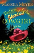 Return of the Stardust Cowgirl: A Lucy Hatch Novel (Paperback)