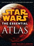 Star Wars: The Essential Atlas (Paperback)