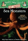 Sea Monsters: A Nonfiction Companion to Magic Tree House 39: Dark Day in the Deep Sea (Paperback)
