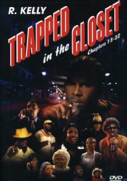 Trapped In the Closet: Chapters 13-22 (DVD)