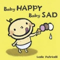 Baby Happy Baby Sad (Board book)