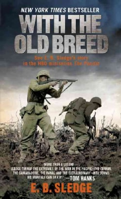 With the Old Breed: At Peleliu and Okinawa (Paperback)