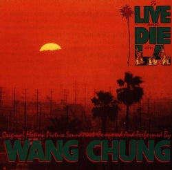 Wang Chung - To Live and Die in L.A. (OST)