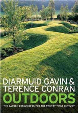 Outdoors: The Garden Design Book of the Twenty-first Century (Hardcover)
