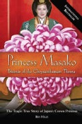 Princess Masako: Prisoner of the Chrysanthemum Throne (Paperback)
