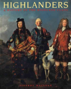 Highlanders: A History of the Scottish Clans (Paperback)