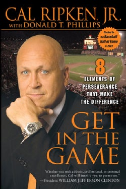 Get in the Game: 8 Elements of Perseverance That Make the Difference (Paperback)