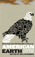 American Earth: Environmental Writing Since Thoreau (Hardcover)