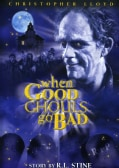 When Good Ghouls Go Bad (DVD)