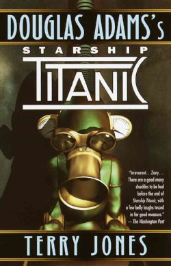 Douglas Adam's Starship Titanic (Paperback)