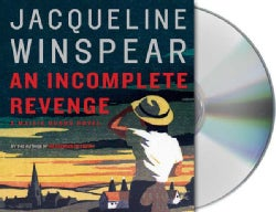 An Incomplete Revenge: A Maisie Dobbs Novel (CD-Audio)
