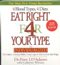 Eat Right for Your Type: 4 Blood Types, 4 Diets: the Individualized Diet Solution to Staying Healthy, Living Longe... (CD-Audio)