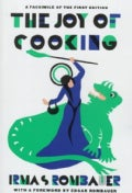 Joy of Cooking: A Compilation of Reliable Recipes With a Casual Culinary Chat (Hardcover)