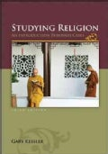 Studying Religion: An Introduction Through Cases (Paperback)