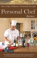 How to Open & Operate a Financially Successful Personal Chef Business